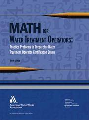 image of Math for Water Treatment Operators: Practice Problems to Prepare for Water Treatment Operator Certification Exams