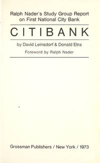 Citibank; Ralph Nader's Study Group Report on First National City Bank Report