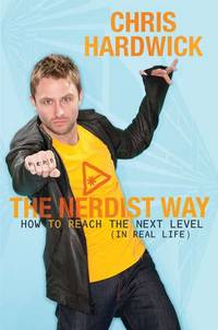 The Nerdist Way: how to Reach The next  Level in real Life