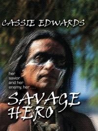 Savage Hero (Large Print)