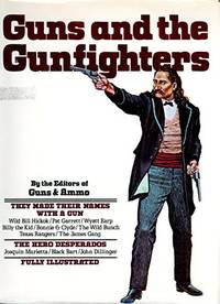Guns and the Gunfighters
