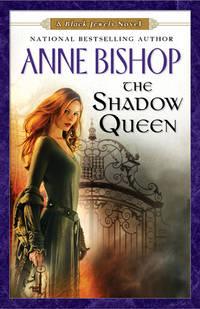 The Shadow Queen (Black Jewels, Book 7)