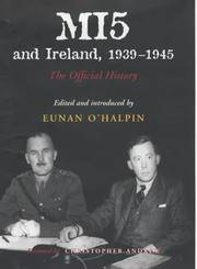 image of MI5 and Ireland, 1939-1945: The Official History