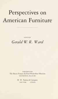 Perspectives on American Furniture (WINTERTHUR CONFERENCE//(REPORT))