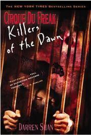Cirque Du Freak #9: Killers of the Dawn