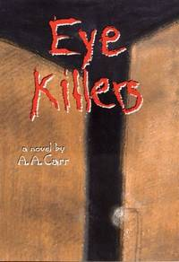 Eye Killers (American Indian Literature and Critical Studies Series, Vol 13)