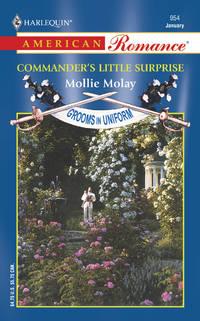 Commander's Little Surprise: Grooms in Uniform (Harlequin American Romance, No 954)