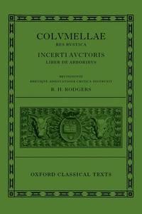 L. Iuni Moderati Columellae Res Rustica.