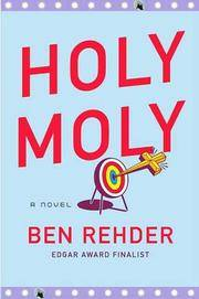 Holy Moly (Blanco County, Texas, Novels)