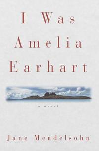 I Was Amelia Earhart