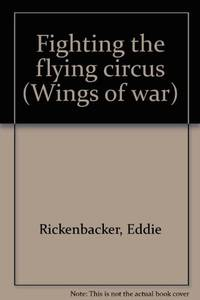 Fighting the Flying Circus  (Wings of War Series)
