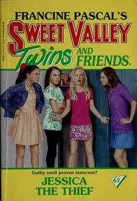 JESSICA THE THIEF (Sweet Valley Twins)