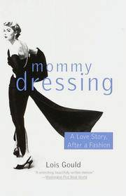 image of Mommy Dressing: A Love Story, After a Fashion
