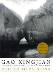 Gao Xingjian: Return to Painting