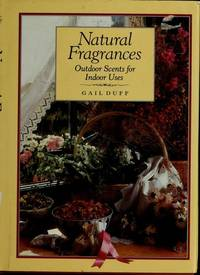 NATURAL FRAGRANCES Outdoor Scents for Indoor Uses