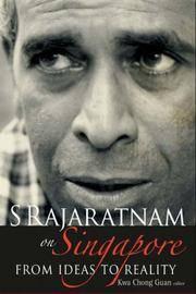 S Rajaratnam On Singapore