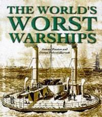 The World's Worst Warships