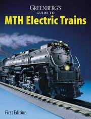 Greenberg's Guide To M.T.H. Trains