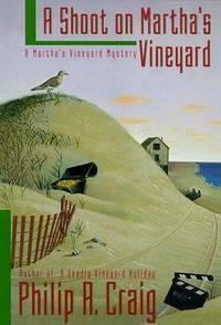 A SHOOT ON MARTHAS VINEYARD (Martha's Vineyard Mysteries)