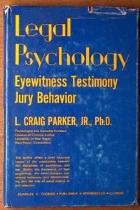 Legal Psychology: Eyewitness Testimony: Jury Behavior