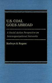U.S. Coal Goes Abroad: A Social Action Perspective on Interorganizational Networks