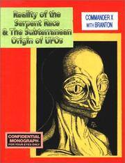 Reality of the Serpent Race and the Subterranean Origin of UFOs