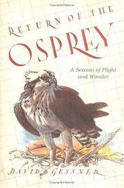Return of the Osprey - A Season of Flight and Wonder
