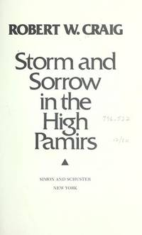 Storm & Sorrow in the High Pamirs