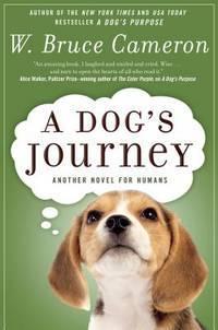 A DOG'S JOURNEY (A Dog's Purpose) [Paperback] Cameron, W. Bruce