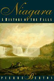 Niagara: A History of the Falls by  Pierre Berton - 1st. - 1997 - from Burke's Book Store and Biblio.com