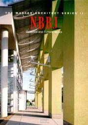 NBBJ: Selected and Current Works [The Master Architect Series II]