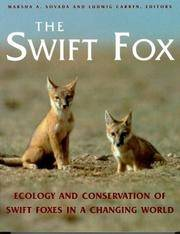 The Swift Fox: Ecology and Conservation of Swift Foxes in a Changing World