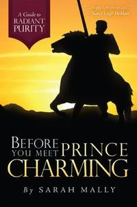 Before You Meet Prince Charming A Guide to Radiant Purity