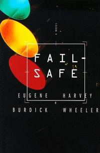Fail Safe by Eugene Burdick - Paperback - 1st Edition - 1963 - from The Sun Also Rises and Biblio.co.uk