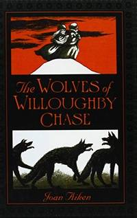 image of Wolves of Willoughby Chase
