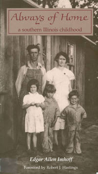 Always of Home: A Southern Illinois Childhood.