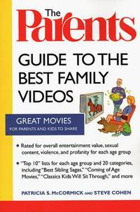 The Parents Guide To the Best Family Videos