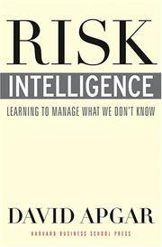 Risk Intelligence: Learning to Manage What We Don't Know