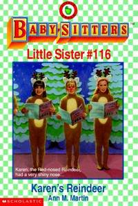 Karen's Reindeer (Baby-Sitters Little Sister #116) by  Ann M Martin - Paperback - from Better World Books  and Biblio.com