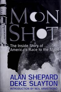 image of Moon Shot: The Inside Story of America's Race to the Moon