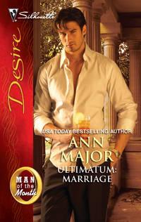 Ultimatum: Marriage (Silhouette Desire)