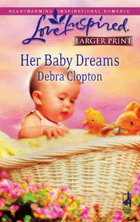 Her Baby Dreams (Mule Hollow Matchmakers, Book 8)