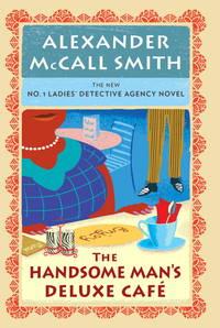 The Handsome Man's De Luxe Café: No. 1 Ladies' Detective Agency (15) (No. 1...