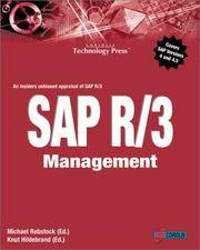 SAP R/3 Management: A Manager's Guide to SAP R/3