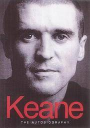 Keane : The Autobiography (Signed By Roy Keane)