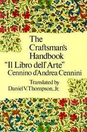 """The Craftsman's Handbook """"Il Libro dell' Arte"""""""