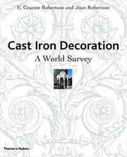 Cast Iron Decoration: A World Survey by  Joan Robertson E. Graeme Robertson - Hardcover - from Powell's Bookstores Chicago (SKU: A17431)