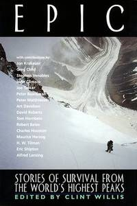 Epic : Stories of Survival from the World's Highest Peaks