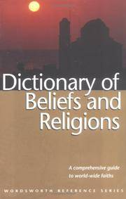Dictionary of Beliefs and Religions (Wordsworth Collection) by  Editor Rosemary Goring - Paperback - 1997 - from Booked Experiences and Biblio.com