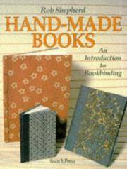 Hand-Made Books : An Introduction to Bookbinding by  Rob Shepherd - Paperback - from Better World Books  (SKU: 4476008-6)